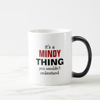 Es ist eine Mindy Sache, die Sie nicht verstehen Verwandlungstasse