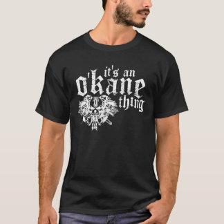 Es ist eine O'Kane Sache (dunkel) T-Shirt