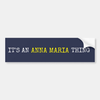 Es ist eine Sache Annas Maria Autoaufkleber
