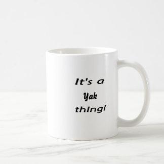 Es ist eine Yaksache! Kaffeetasse
