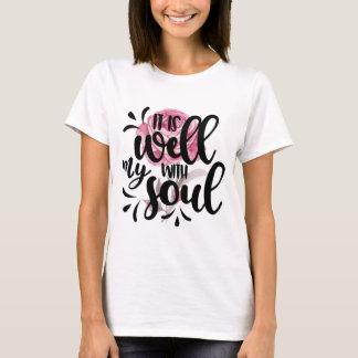 Es ist gut mit meinem Soul T-Shirt