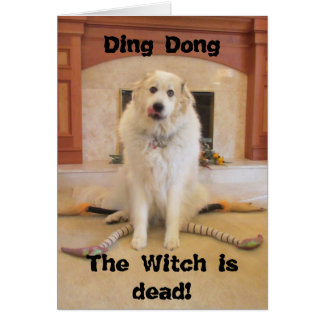 Es ist Halloween! Die böse Hexe ist tot! Karte