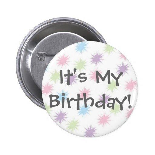 Es ist mein Geburtstag! Anstecknadel