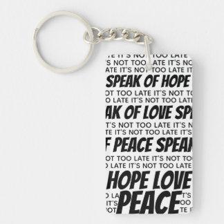 Es ist nicht zu spät, spricht vom Frieden, von der Schlüsselanhänger