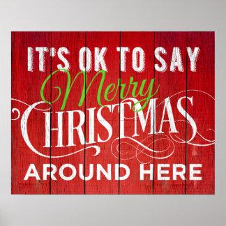 Es ist OKAY, frohe Weihnachten um hier zu sagen! Poster