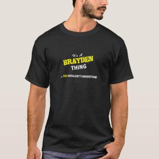 Es ist Sache A BRAYDEN, Sie würde verstehen T-Shirt