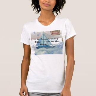 Es ist Strand-dreißig Beachtime T-Shirts