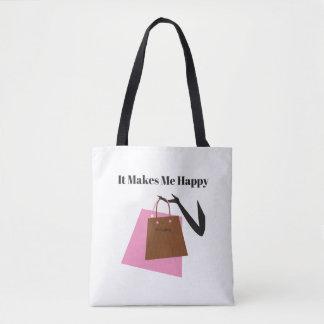 Es macht mich das Glücklich-Einkaufen Tasche