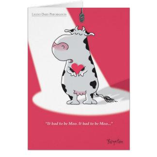 ES MUSSTE MOO-Valentinsgrüße durch Boynton SEIN Grußkarte