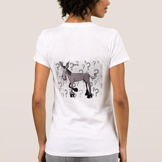 Eselbefragung derp T-Shirt