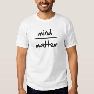 Esprit au-dessus de matière tee-shirt