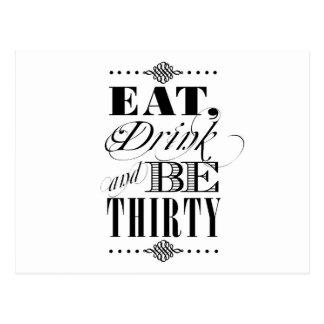Essen Sie Getränk und seien Sie dreißig Postkarte
