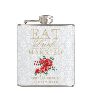Essen Sie, Getränk und seien Sie - rotes Blumen Flachmann