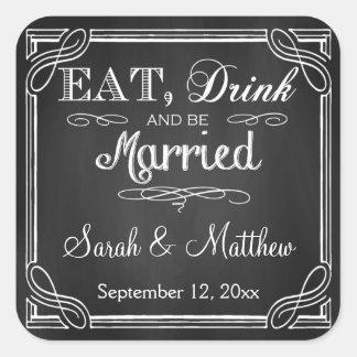 Essen Sie Getränk und seien Sie verheiratete Quadratischer Aufkleber