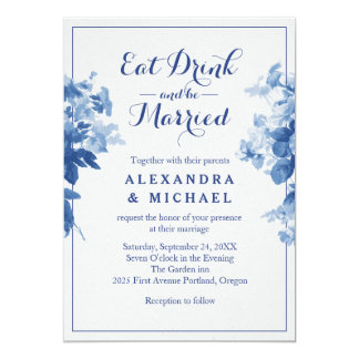 Eat Drink And Be Married Modern Blue Floral Flower