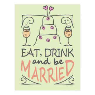 Essen Sie, Getränk und seien Sie verheirateter Postkarte