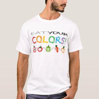 Essen Sie Ihre Farben! T-Shirt