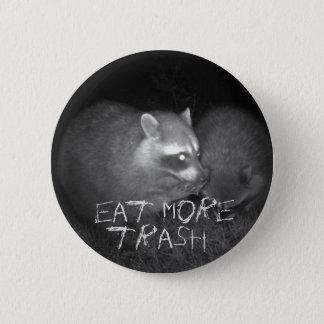Essen Sie mehr Abfall Runder Button 5,1 Cm