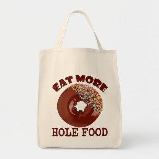 Essen Sie mehr Loch-Nahrung Einkaufstasche