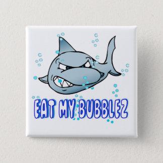 Essen Sie mein Bubblez Quadratischer Button 5,1 Cm