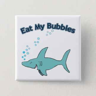 Essen Sie meine Blasen Quadratischer Button 5,1 Cm