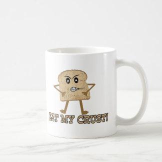 Essen Sie meine Kruste Kaffeetasse