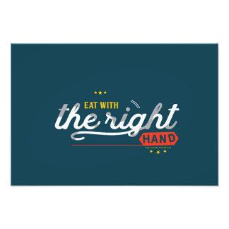 essen Sie mit der rechten Hand Fotodruck