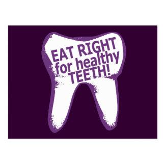Essen Sie nach rechts für gesunde Zähne! Postkarte