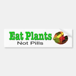 Essen Sie Pflanzen, nicht Pillen. Abziehbild für Autoaufkleber