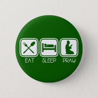 Essen Sie Schlaf beten Runder Button 5,7 Cm
