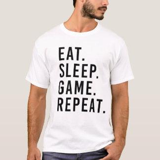 ESSEN Sie. SCHLAF. SPIEL. WIEDERHOLUNG. Geek-T - T-Shirt