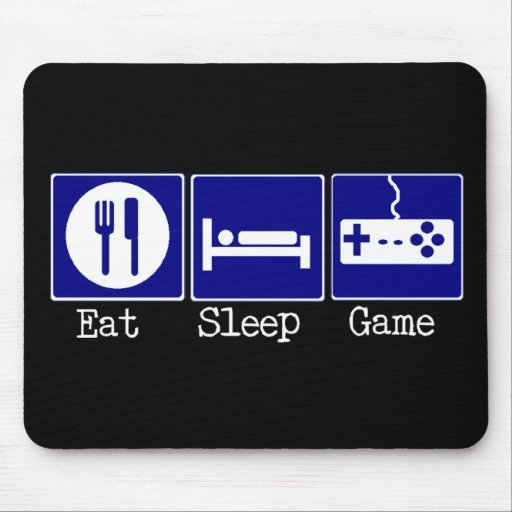 Essen Sie, schlafen Sie, Spiel Mauspads