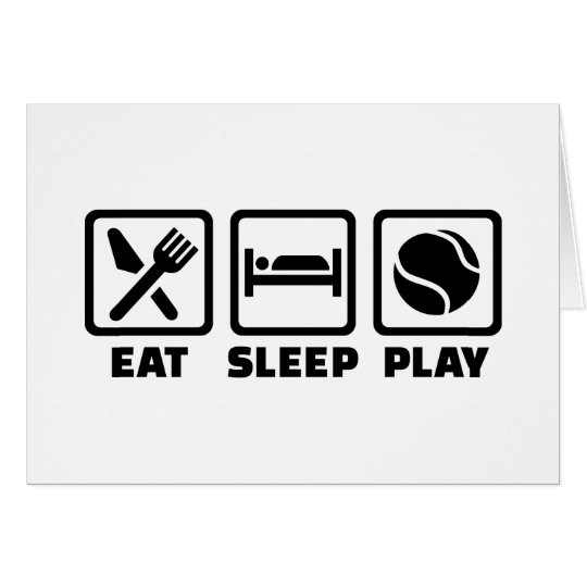 Essen Sie Schlafspiel Tennis Karte