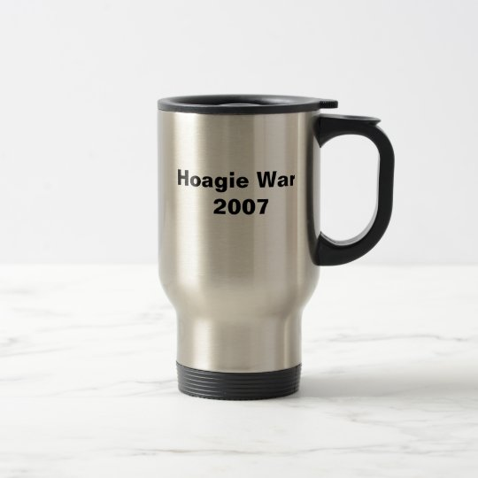 Essen Sie sie und weinen Sie, Hoagie Wars2007 Edelstahl Thermotasse