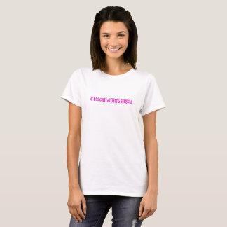 #essentialOilsGangsta T-Stück T-Shirt