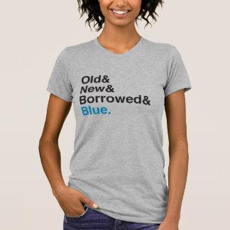 Etwas alt, neuer, geborgter, blauer BrautT - Shirt