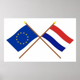 EU und die Niederlande gekreuzte Flaggen Poster