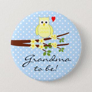 Eulen-Großmutter zum zu sein Runder Button 7,6 Cm