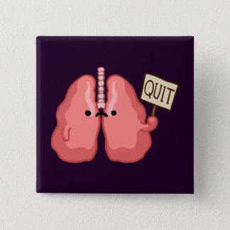 ex Raucher beendigte zu rauchen Quadratischer Button 5,1 Cm