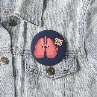 ex Raucher beendigte zu rauchen Runder Button 7,6 Cm