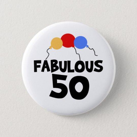 Fabelhafte 50 runder button 5,1 cm