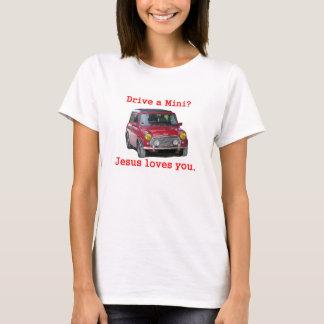 Fahren Sie ein Mini? Jesus-Lieben Sie T-Shirt