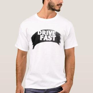 Fahren Sie schnellen T - Shirt