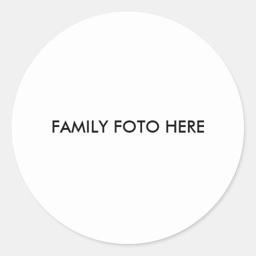 """""""Familie FOTO hier """" Runde Aufkleber"""