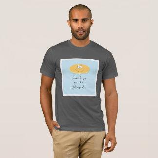 Fang ya auf der umgedrehteseite T-Shirt