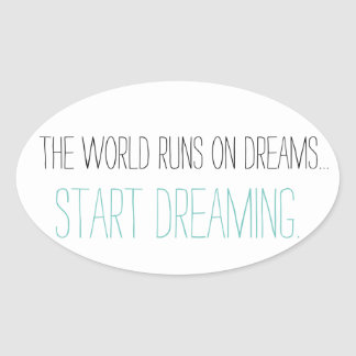 Fangen Sie an zu träumen Ovaler Aufkleber