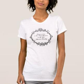 Fantasie - Alice im Wunderland-Zitat T-Shirt