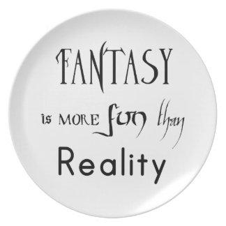 Fantasie ist mehr Spaß als Wirklichkeit Essteller