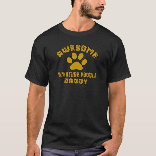 FANTASTISCHER MINIATURpudel-VATI T-Shirt