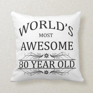Fantastischsten 80 Jährigen der Welt die Kissen